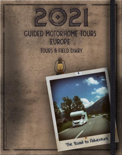 Guided Motorhome Tours - Europe 2021